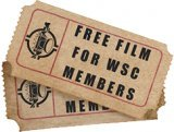 FREE FILMS FOR WSC MEMBERS